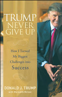 Trump Never Give Up