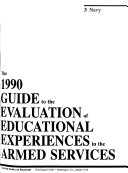 A Guide To The Evaluation Of Educational Experiences In The Armed Services Book PDF