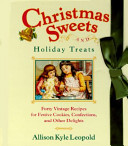 Christmas Sweets and Holiday Treats