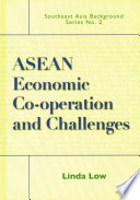 ASEAN Economic Co operation and Challenges