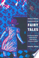 Critical and Creative Perspectives on Fairy Tales