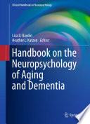 Handbook on the Neuropsychology of Aging and Dementia Book