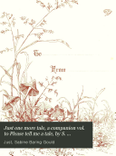 Just one more tale, a companion vol. to Please tell me a tale, by S. Baring-Gould [and others].