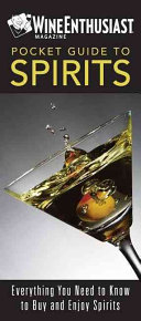 The Wine Enthusiast Pocket Guide to Spirits Book PDF