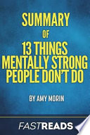 Summary of 13 Things Mentally Strong People Don't Do