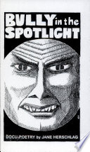 Bully in the Spotlight