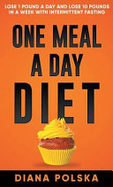 One Meal a Day Diet