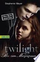 Twilight  : Biss zum Morgengrauen