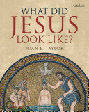 Pdf What Did Jesus Look Like? Telecharger