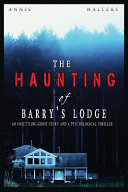The Haunting of Barry's Lodge
