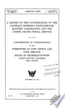 A Report on the Investigation of the Contract Between Westinghouse Electric Corporation and the United States Postal Service