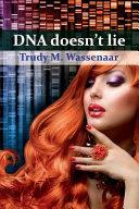 DNA Doesn't Lie