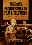 American Frontiersmen on Film and Television