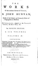 The Works of that Eminent Servant of Christ  Mr  John Bunyan