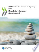 OECD Best Practice Principles for Regulatory Policy Regulatory Impact Assessment