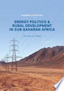 Energy Politics And Rural Development In Sub Saharan Africa