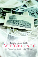 Act Your Age  A Coming of  Middle  Age Memoir