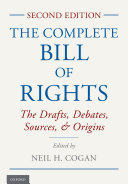 The Complete Bill of Rights [Pdf/ePub] eBook