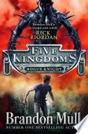 Five Kingdoms  Rogue Knight