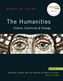 The Humanities  Medieval Europe and the shaping of world cultures   200 CE to 1400