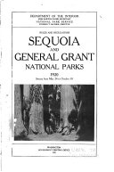 General Information Regarding Sequoia And General Grant National Parks