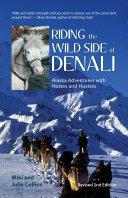 Riding the Wild Side of Denali [Pdf/ePub] eBook