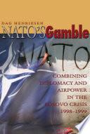 NATO s Gamble