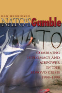 NATO's Gamble