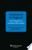 Arbitration in England  : With Chapters on Scotland and Ireland