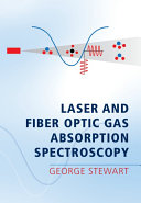 Laser and Fiber Optic Gas Absorption Spectroscopy