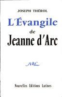 Pdf L'Evangile de Jeanne d'Arc Par JOSEPH THEROL Telecharger
