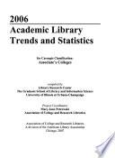 Academic Library Trends & Statistics 2006