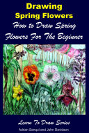 Drawing Spring Flowers   How to Draw Spring Flowers For the Beginner