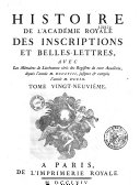 Histoire et mémoires de l'Académie des Inscriptions et Belles-Lettres, de 1701 à 1793