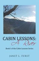 Cabin Lessons: a River Pdf/ePub eBook