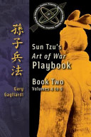 Book Two: Sun Tzu's Art of War Playbook: