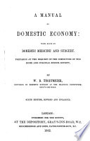 A Manual Of Domestic Economy Prepared At The Request Of The Committee Of The Home And Colonial School Society Sixth Edition Revised And Enlarged Book PDF