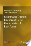 Groundwater Chemical Kinetics And Fractal Characteristics Of Karst Tunnel Book PDF