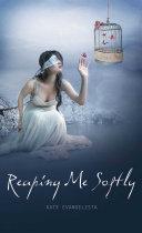 Reaping Me Softly [Pdf/ePub] eBook