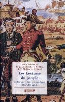 Les lectures du peuple en Europe et dans les Amériques du XVIIe au XXe siècle