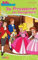 Bibi Blocksberg - Die Prinzessinnen von Thunderstorm [Pdf/ePub] eBook
