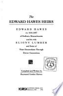 The Edward Hawes heirs