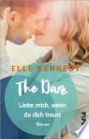 The Dare – Liebe mich, wenn du dich traust