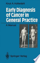 Early Diagnosis Of Cancer In General Practice Book PDF