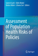 Assessment of Population Health Risks of Policies