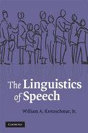 The Linguistics of Speech