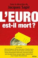 Pdf L'euro est-il mort ? Telecharger