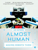 Almost Human  Making Robots Think