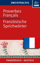 Proverbes Français Französische Sprichwörter