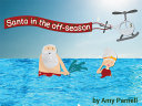 Santa in the Off Season